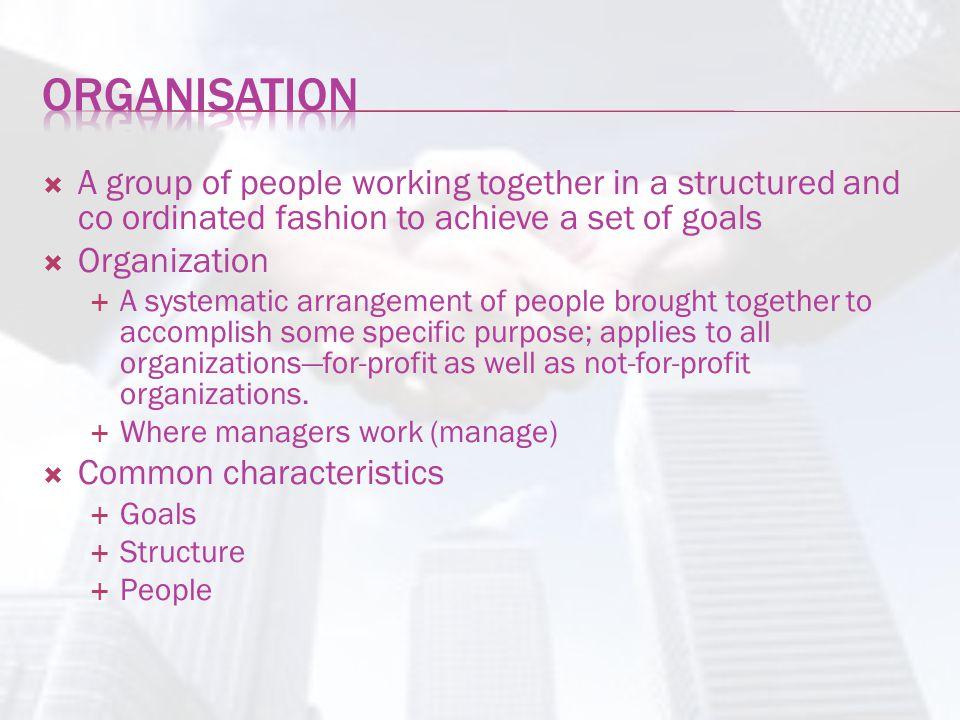 a distinct process.an organized activity aims at the accomplishment of predetermined objectives.