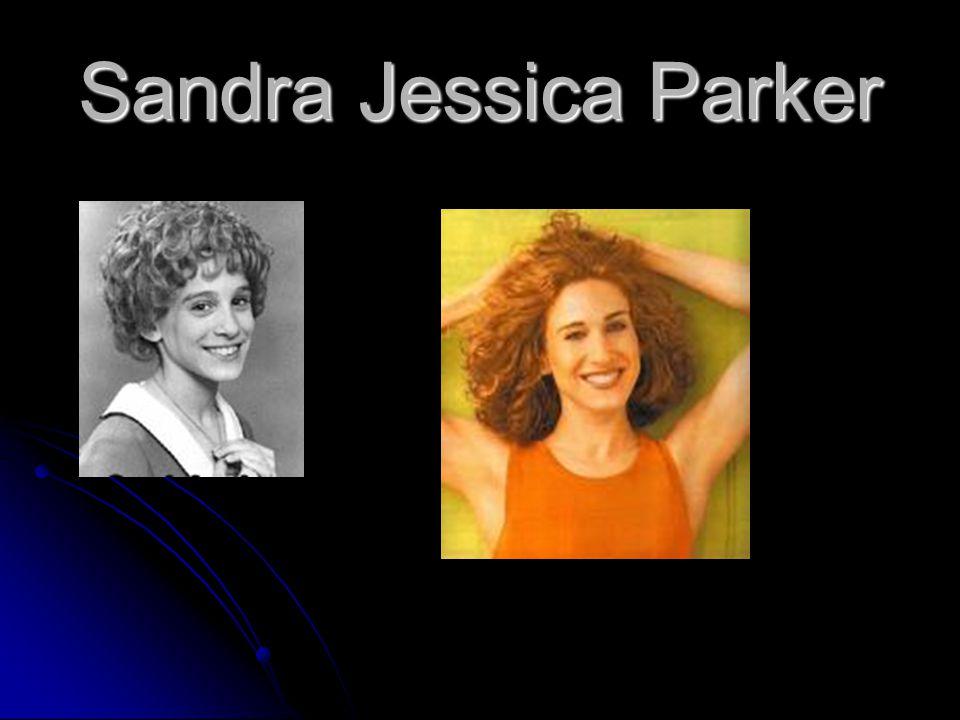 Sandra Jessica Parker