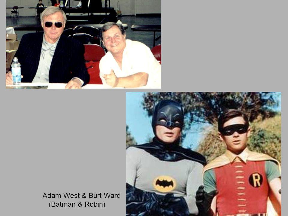 Adam West & Burt Ward (Batman & Robin)