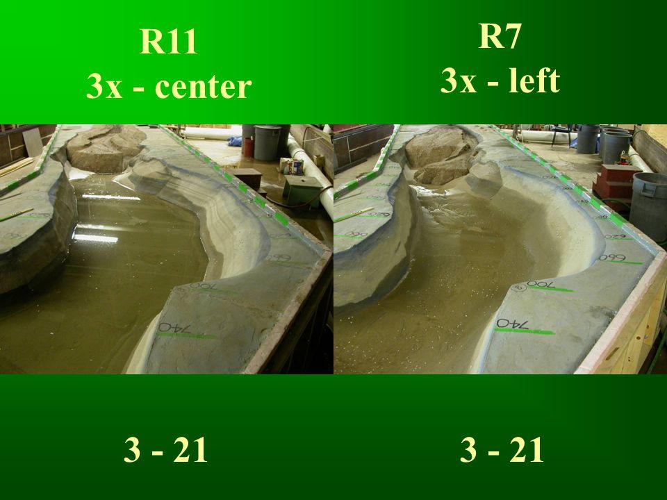 R11 3x - center R7 3x - left 3 - 21