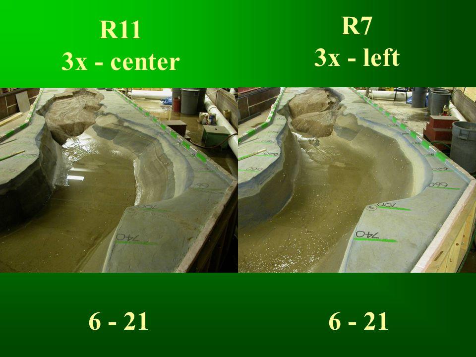 R11 3x - center R7 3x - left 6 - 21