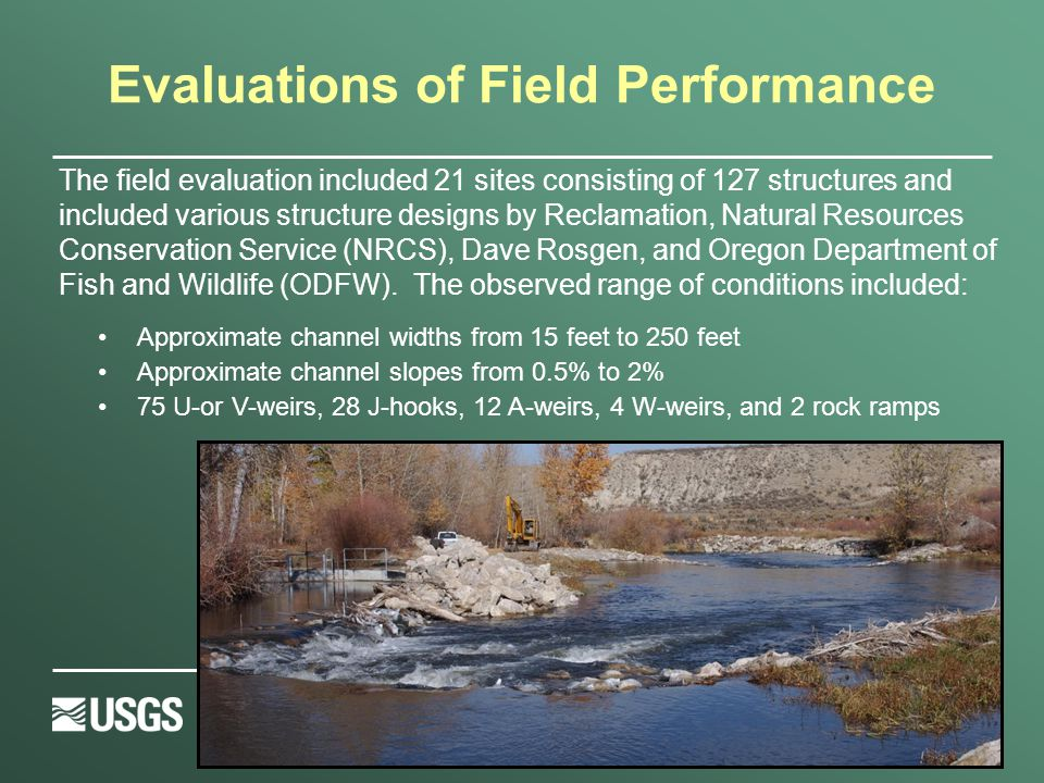 Evaluation of Field Performance  Field measurements provide a practical link to guide and validate laboratory and numerical investigations.