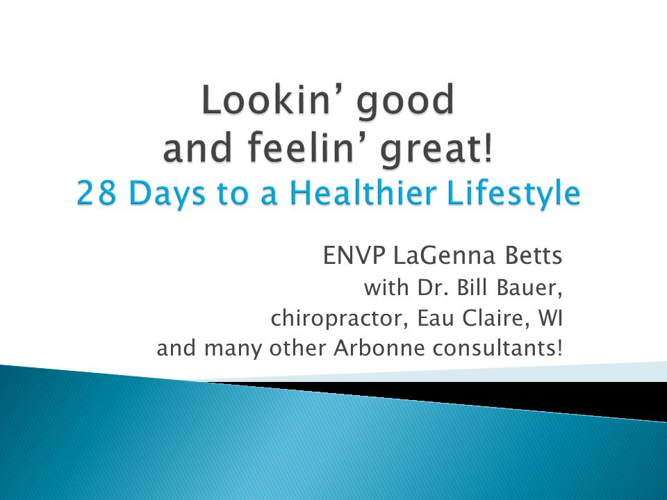 ENVP LaGenna Betts with Dr. Bill Bauer, chiropractor, Eau Claire, WI and many other Arbonne consultants!