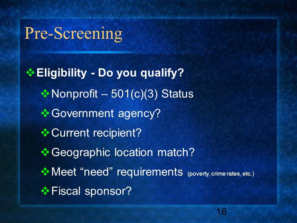 Pre-Screening 16  Eligibility - Do you qualify.