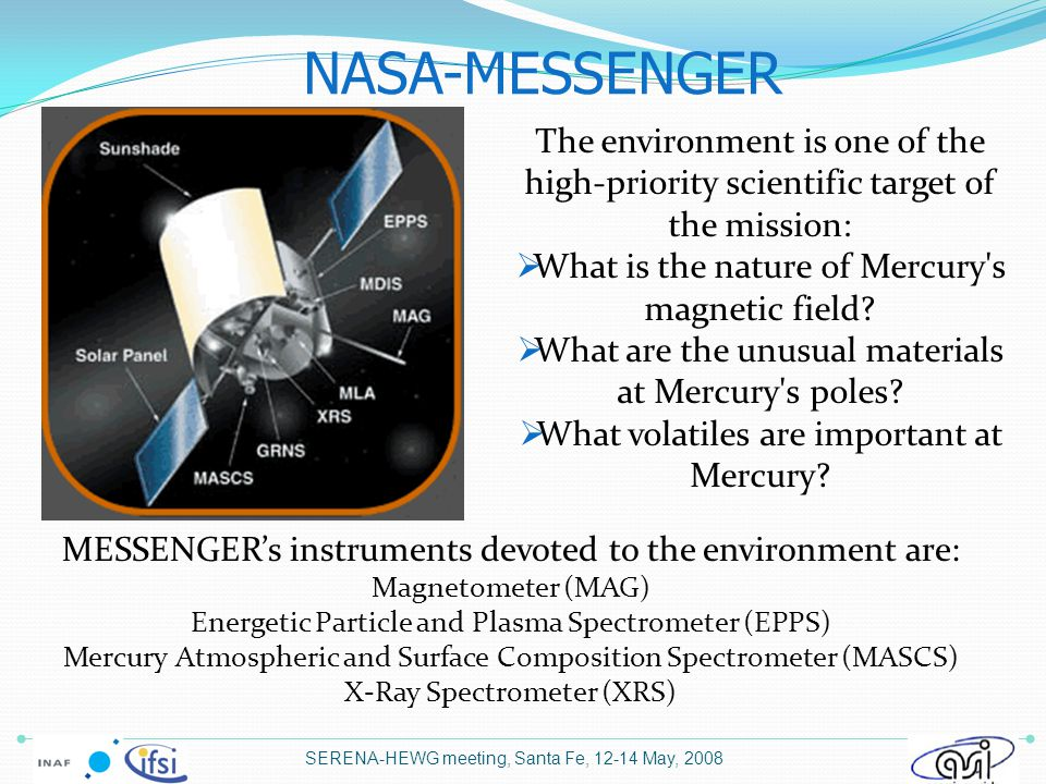 ESA-JAXA BepiColombo The mission has among its major scientific objectives  Determination of the composition, origin and dynamics of Mercury s exosphere and polar deposits and  Investigation of the structure and dynamics of Mercury s magnetosphere.