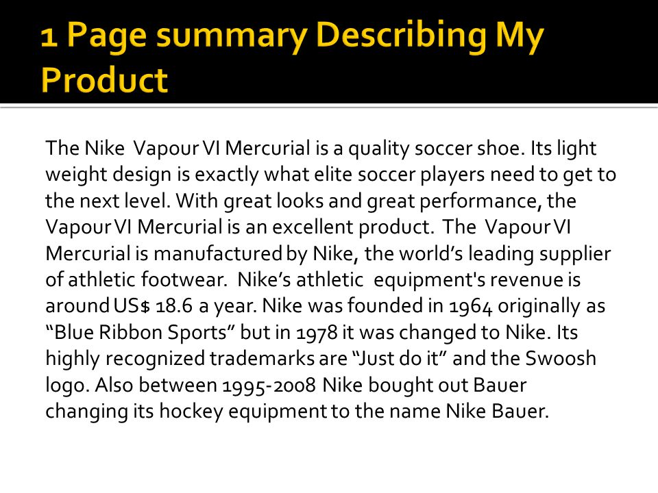 The Nike Vapour VI Mercurial is a quality soccer shoe.