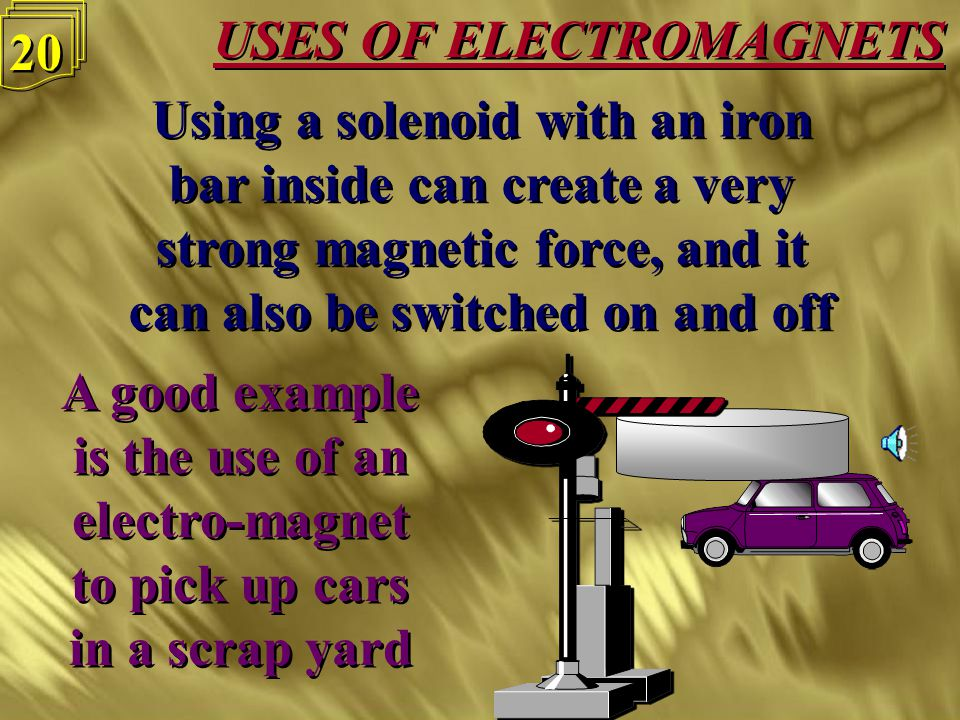 USES OF ELECTROMAGNETS 19