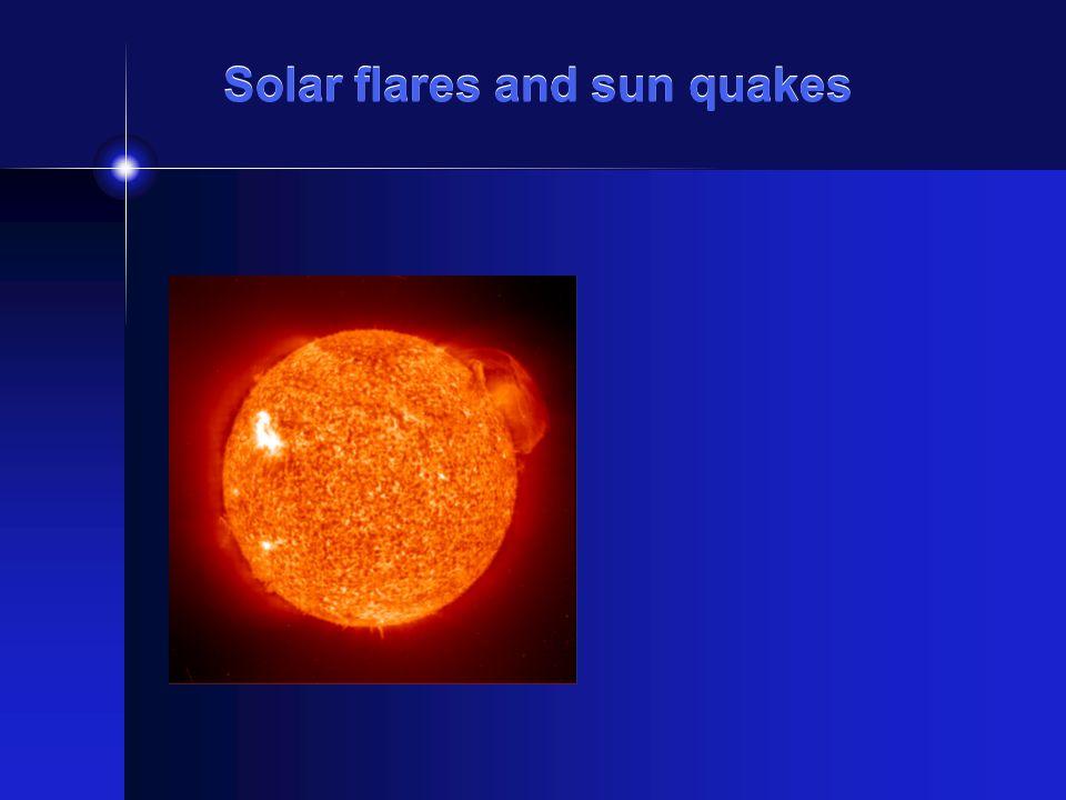 Solar flares and sun quakes