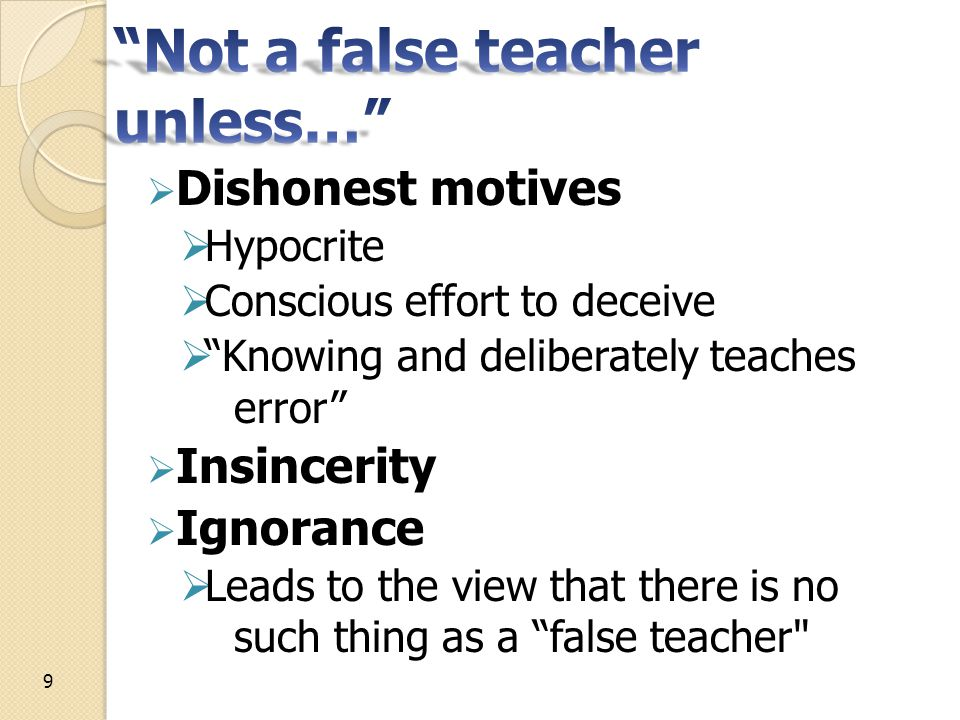 Forced to read hearts to identify and oppose false teachers ◦ Fruit reading - Not heart reading For what man knows the things of a man except the spirit of the man which is in him.