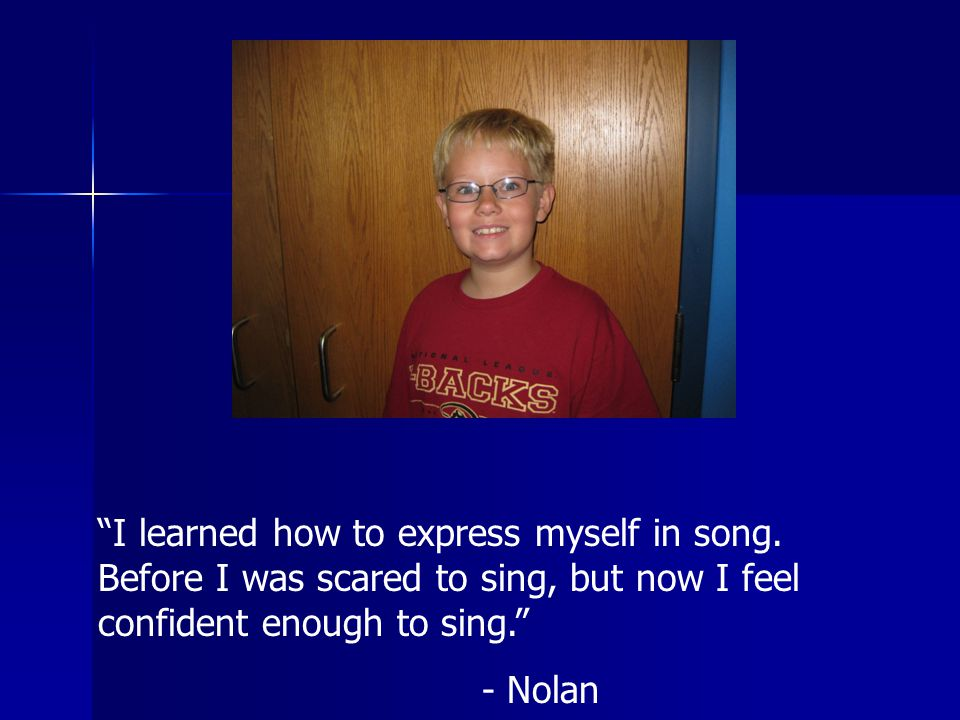 I learned how to express myself in song.