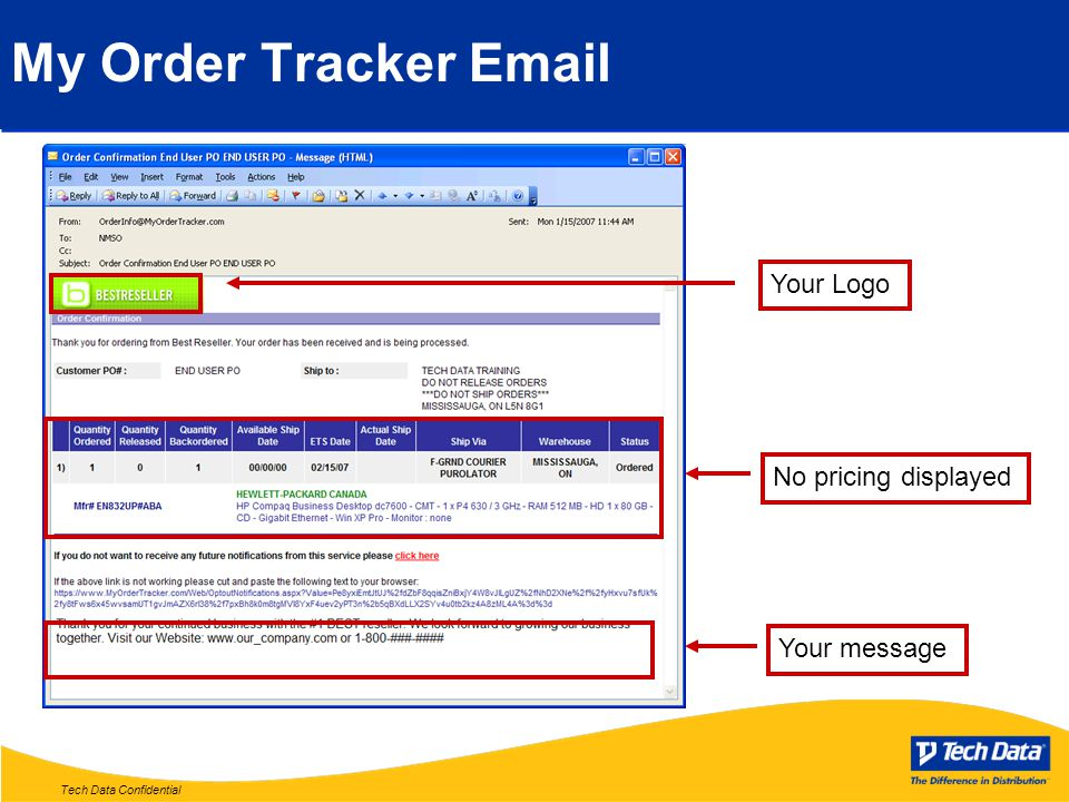 Tech Data Confidential My Order Tracker Email Your Logo No pricing displayed Your message