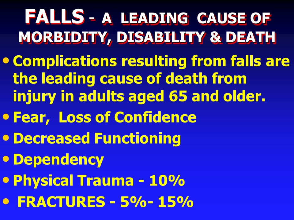 Evaluation of Falls in the Elderly Medical History Location & circumstances of Fall Associated symptoms Other falls or near falls Medications (including nonprescription) and alcohol Injury & ability to get up