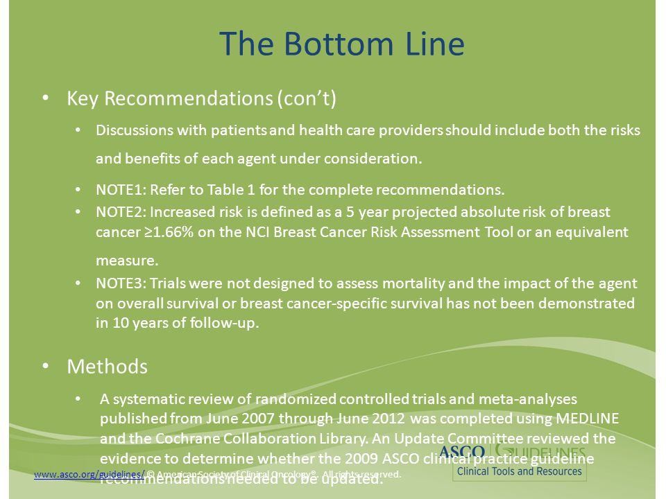 The Bottom Line Key Recommendations (con't) Discussions with patients and health care providers should include both the risks and benefits of each age