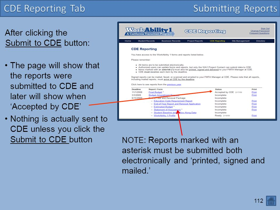 112 After clicking the Submit to CDE button: The page will show that the reports were submitted to CDE and later will show when 'Accepted by CDE' Noth