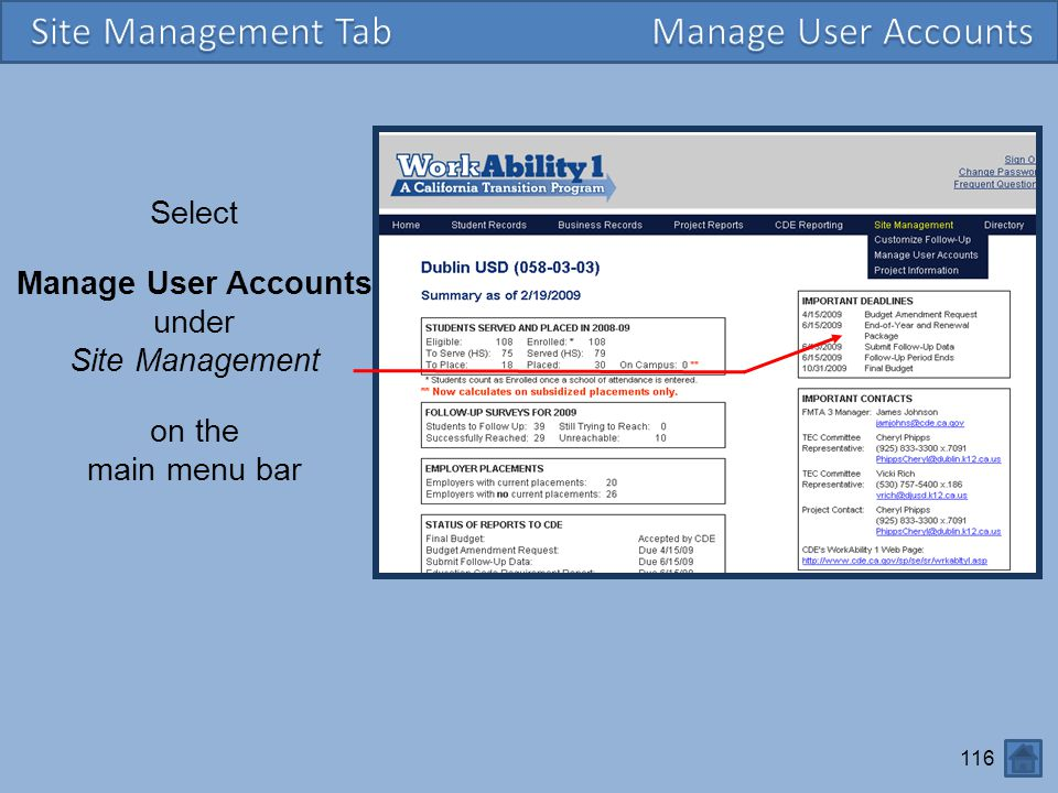 116 Select Manage User Accounts under Site Management on the main menu bar