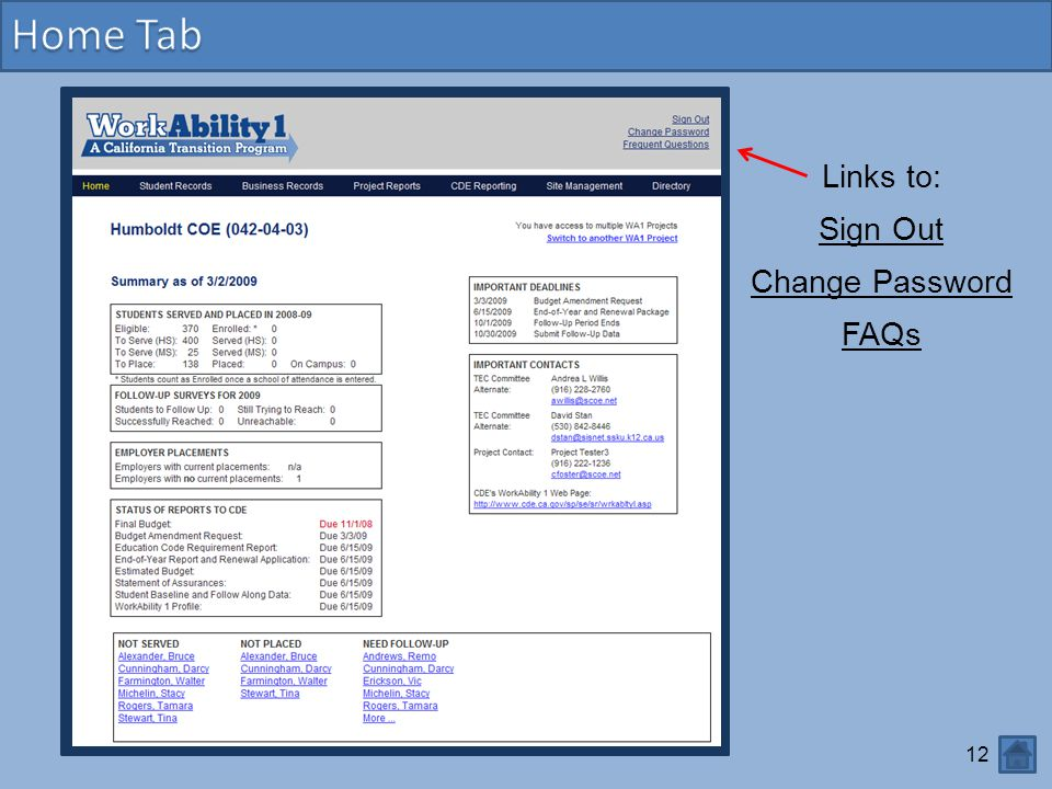 12 Links to: Sign Out Change Password FAQs