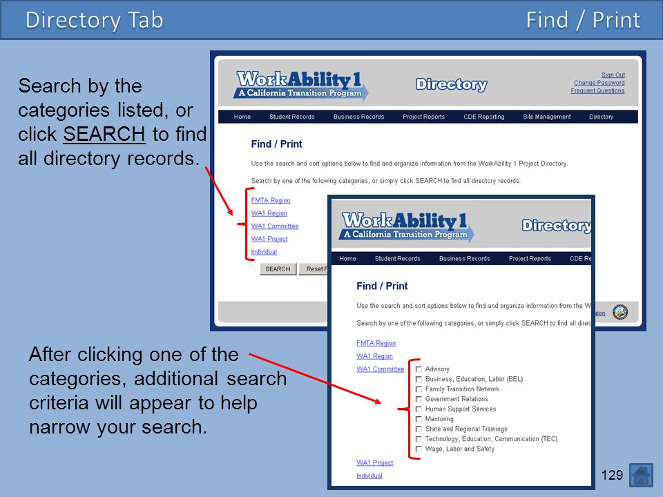 129 Search by the categories listed, or click SEARCH to find all directory records. After clicking one of the categories, additional search criteria w