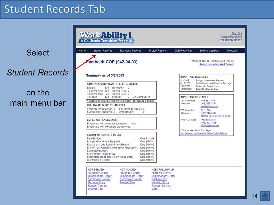 14 Select Student Records on the main menu bar