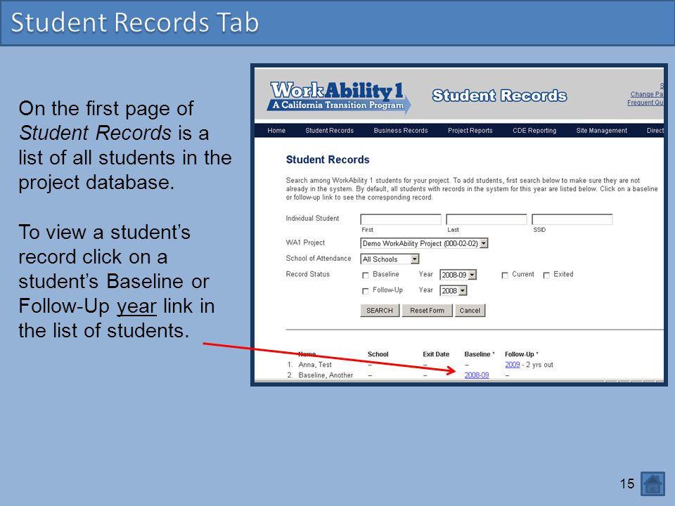 15 On the first page of Student Records is a list of all students in the project database.