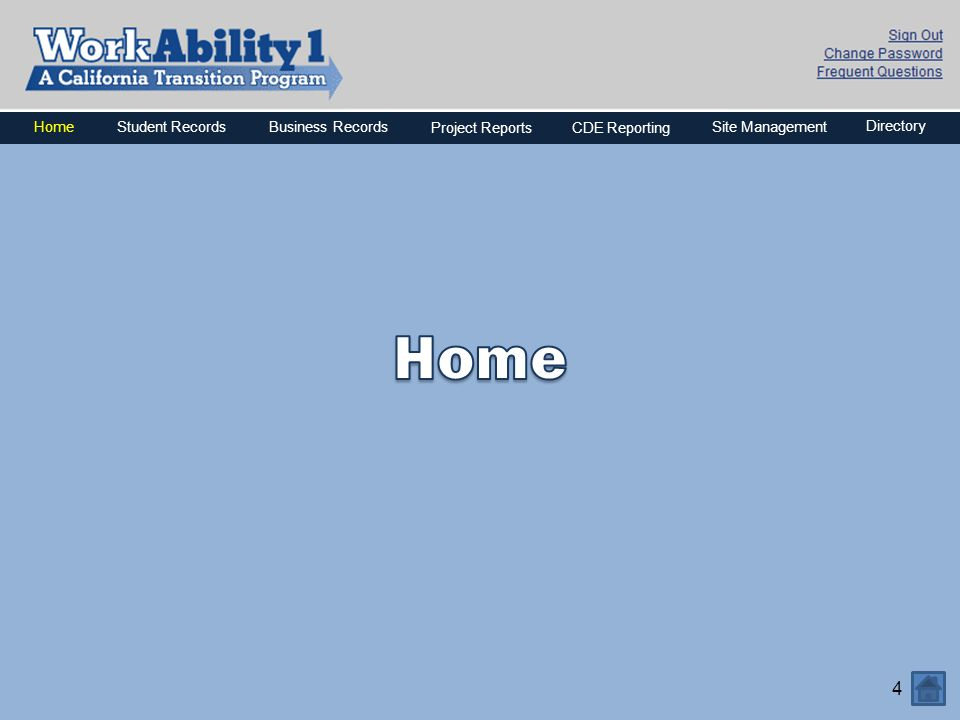 4 HomeBusiness Records Project ReportsCDE Reporting Directory Site ManagementStudent Records