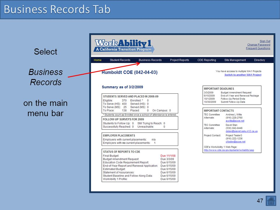 47 Select Business Records on the main menu bar