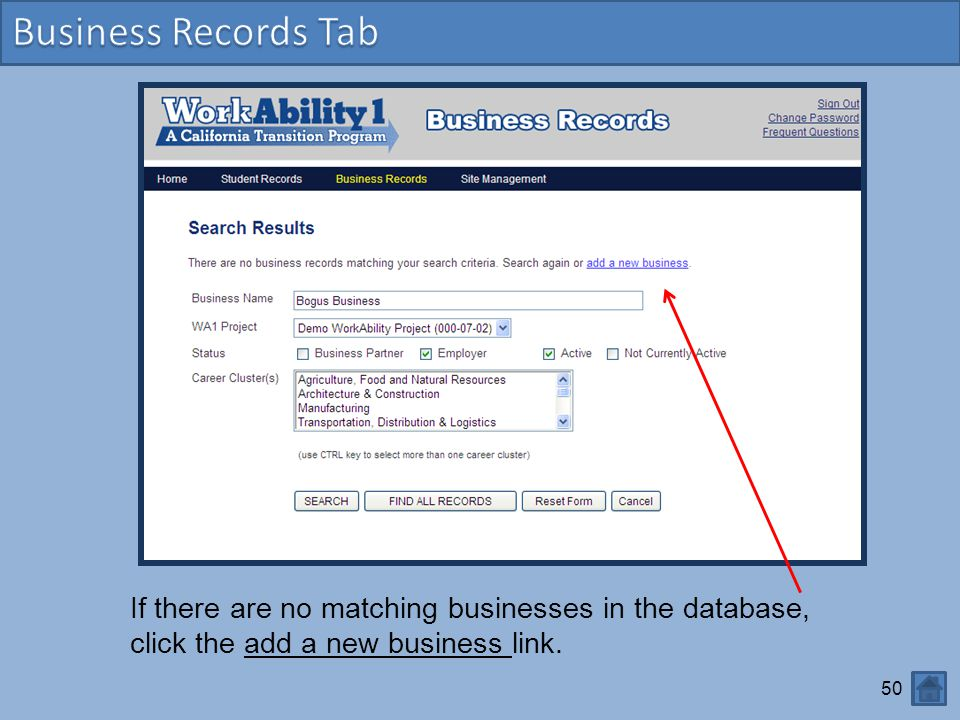 50 If there are no matching businesses in the database, click the add a new business link.