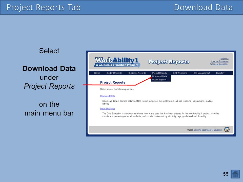 55 Select Download Data under Project Reports on the main menu bar