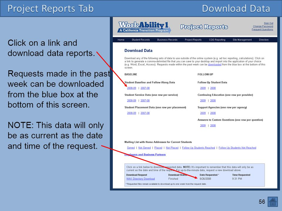 56 Click on a link and download data reports.