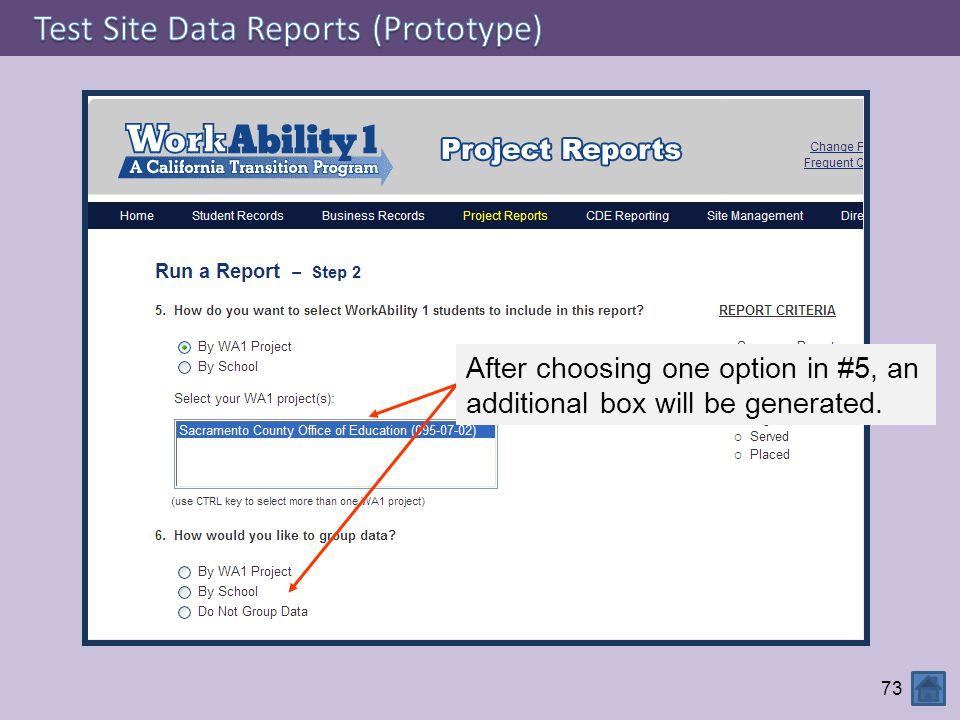 73 After choosing one option in #5, an additional box will be generated.