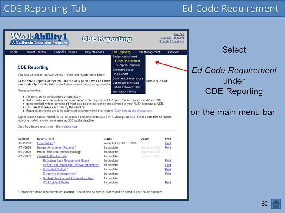 82 Select Ed Code Requirement under CDE Reporting on the main menu bar