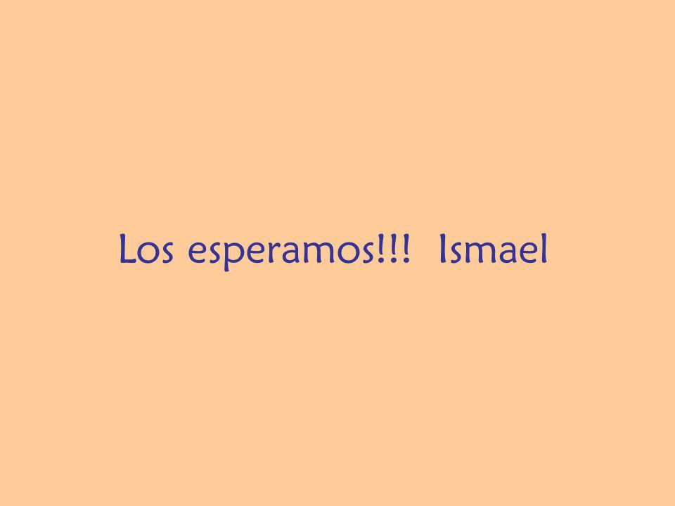 Los esperamos!!! Ismael