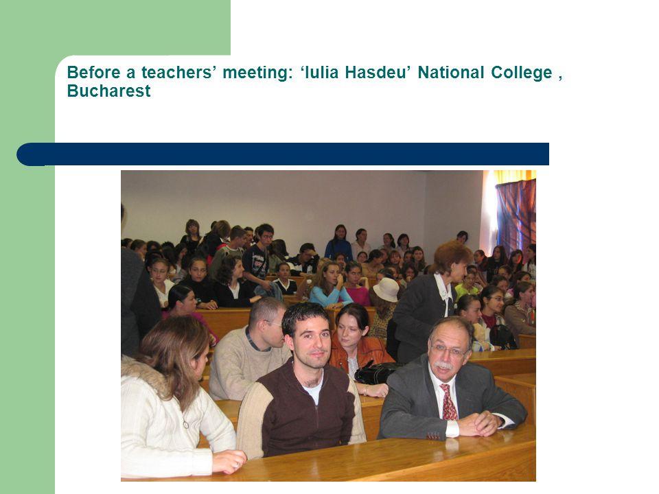 Before a teachers' meeting: 'Iulia Hasdeu' National College, Bucharest