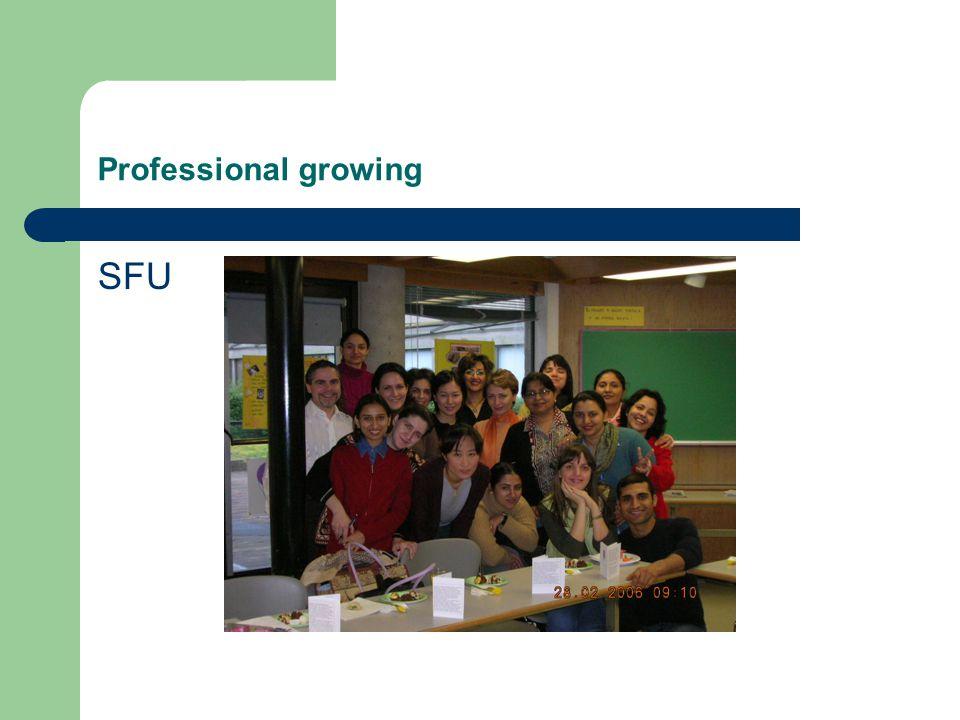 Professional growing SFU