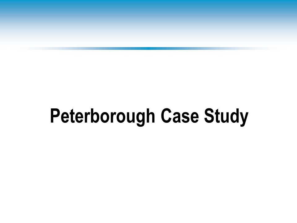 Peterborough Case Study