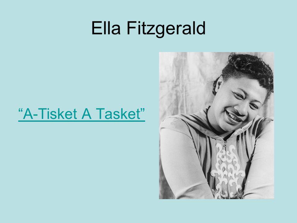 """Ella Fitzgerald """"A-Tisket A Tasket"""""""