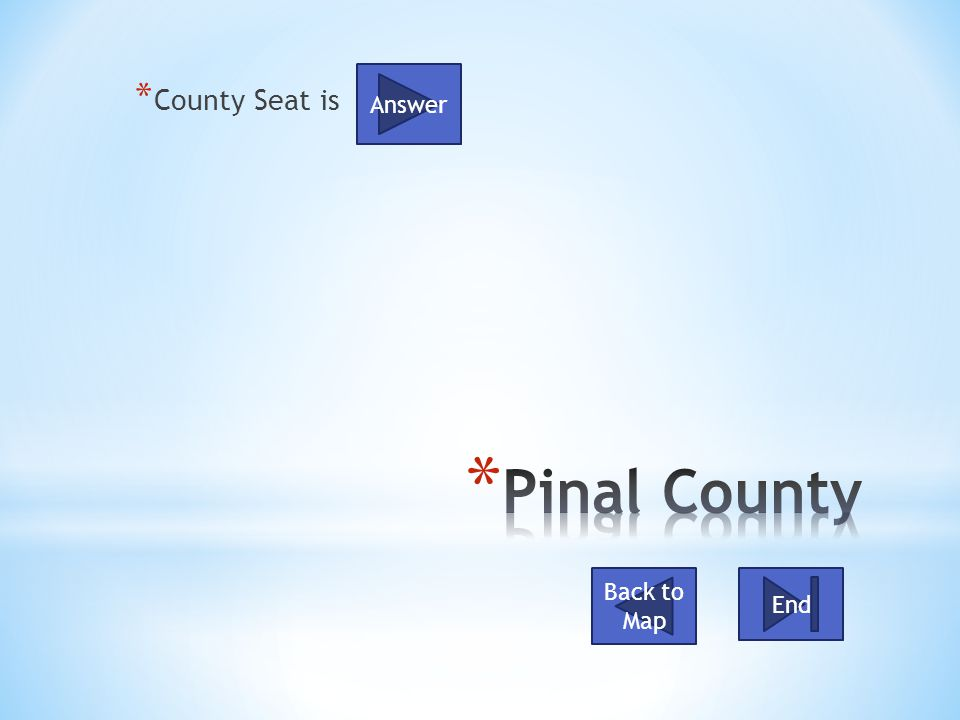 * County Seat is Back to Map End Answer