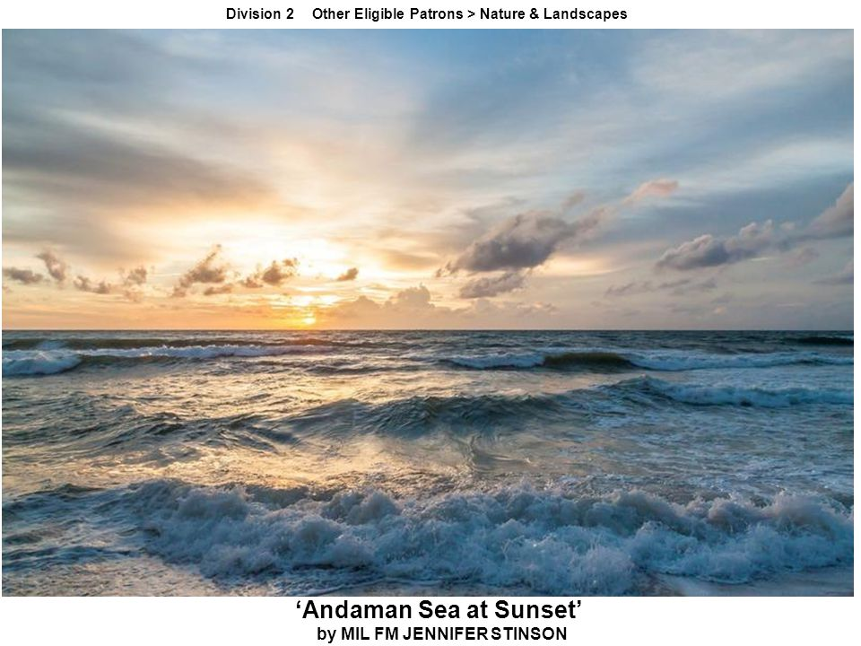 'Andaman Sea at Sunset' by MIL FM JENNIFER STINSON Division 2 Other Eligible Patrons > Nature & Landscapes