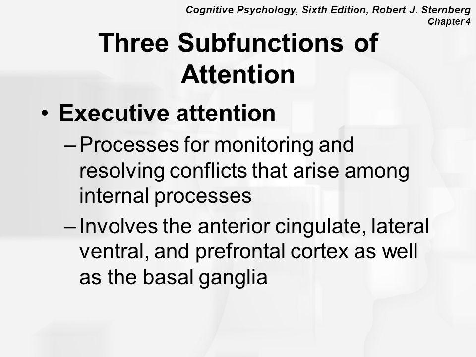 Cognitive Psychology, Sixth Edition, Robert J.