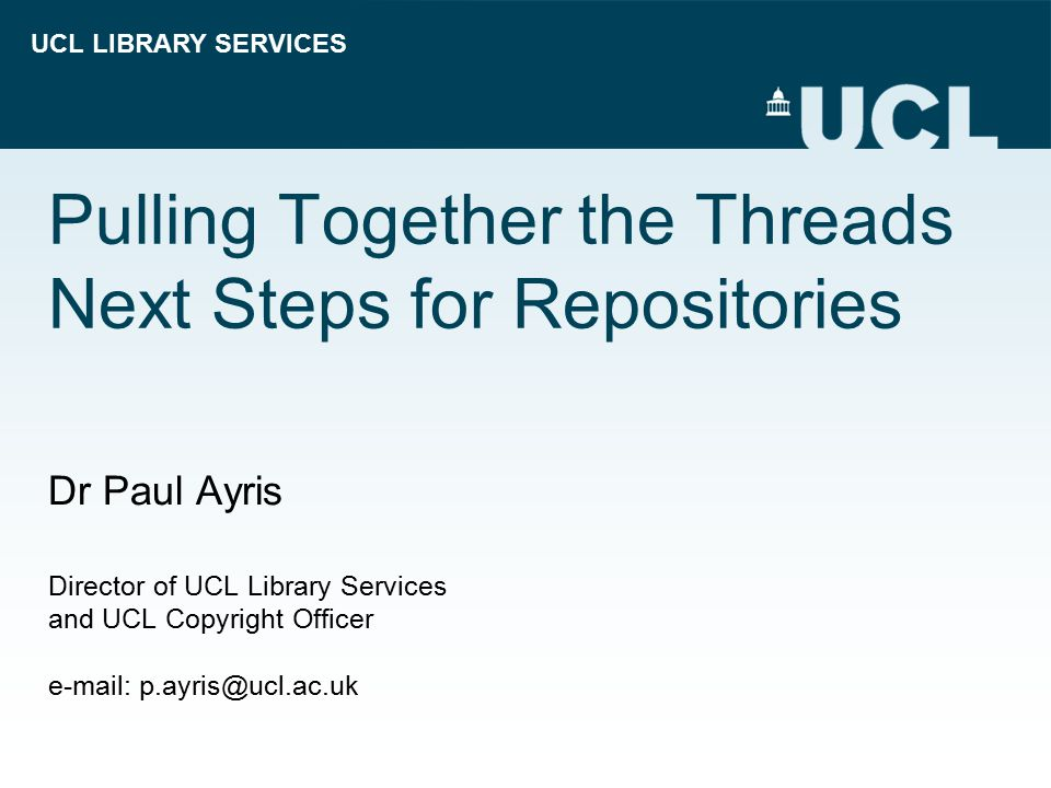 UCL LIBRARY SERVICES Content  Scholarly Communication – New Definition  New Developments – Gap Survey  New Services - Overlay Journals  New Tools - Digital Curation  Conclusion