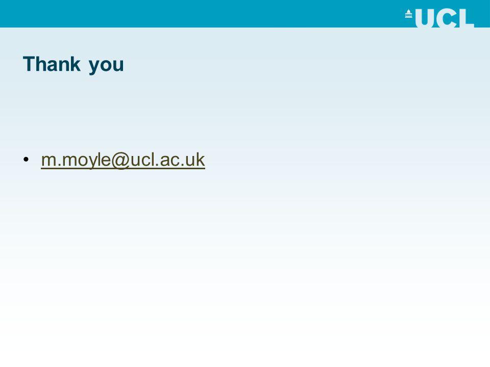 Thank you m.moyle@ucl.ac.uk