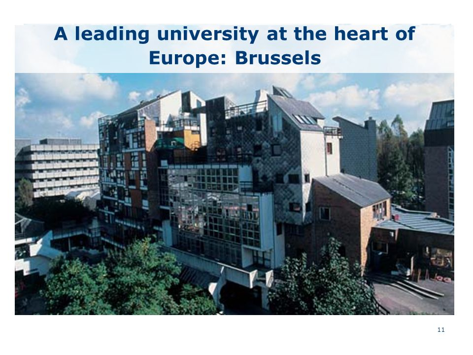 11 A leading university at the heart of Europe: Brussels
