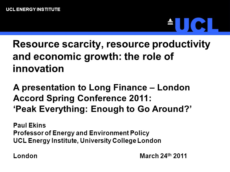 UCL ENERGY INSTITUTE Conclusions on innovation (2) There is little evidence of influence over the direction, as opposed to the rate, of innovation.