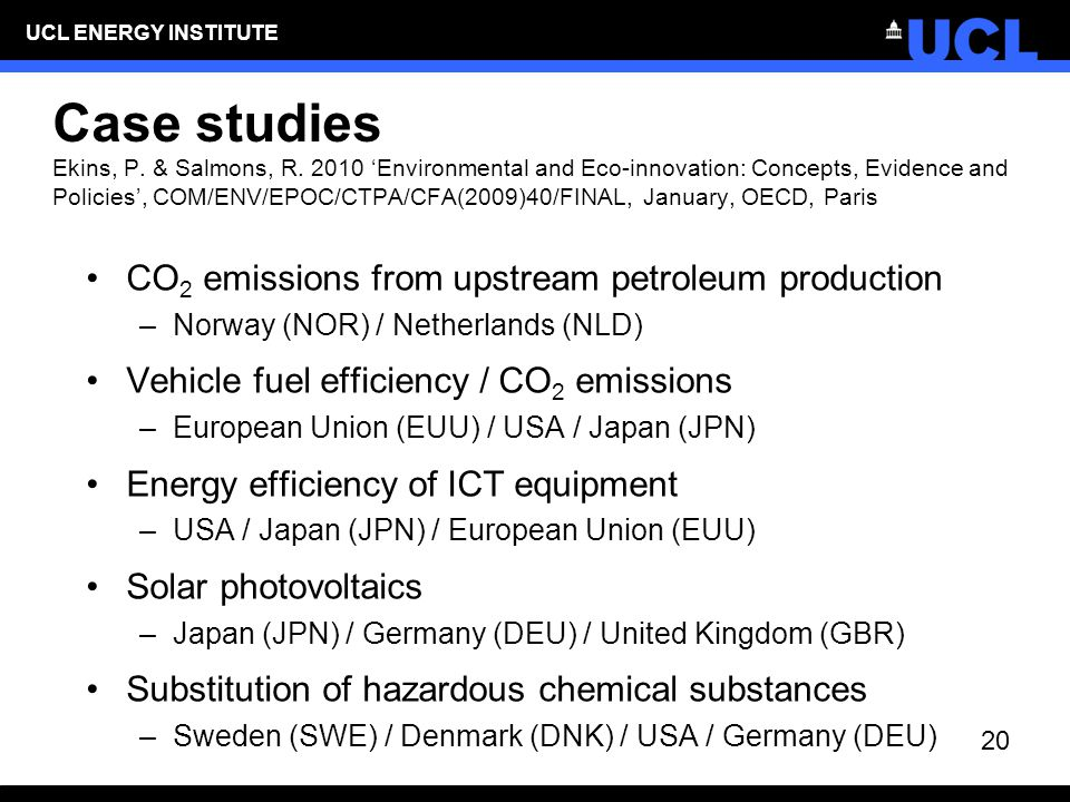 UCL ENERGY INSTITUTE Case studies Ekins, P. & Salmons, R.