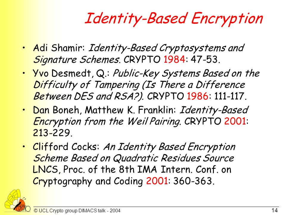 © UCL Crypto group DIMACS talk - 2004 15 Hierarchical IBC.