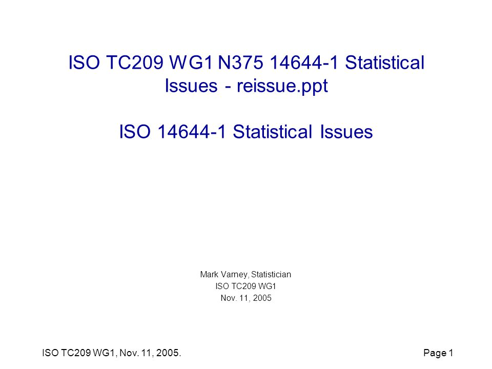 ISO TC209 WG1, Nov.