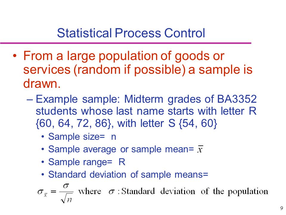 10 Sampling Distribution Sampling distribution Variability of the average scores of people with last name R and S Process distribution Variability of the scores for the entire class Mean Sampling distribution is the distribution of sample means.