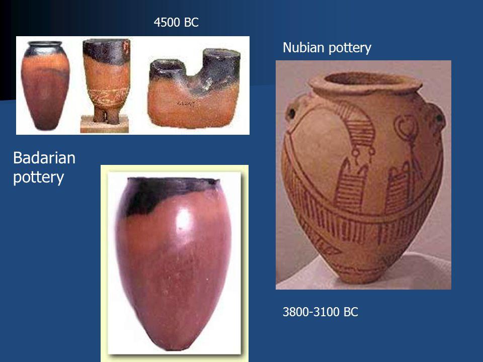 Badarian pottery Nubian pottery 4500 BC 3800-3100 BC