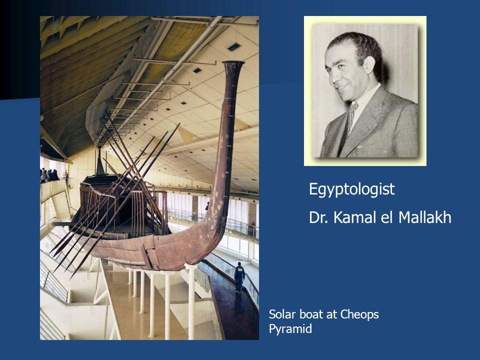 Solar boat at Cheops Pyramid Egyptologist Dr. Kamal el Mallakh