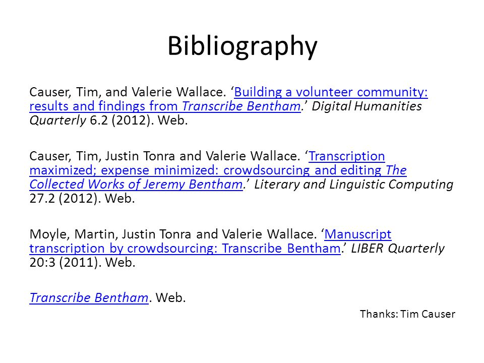 Bibliography Causer, Tim, and Valerie Wallace.