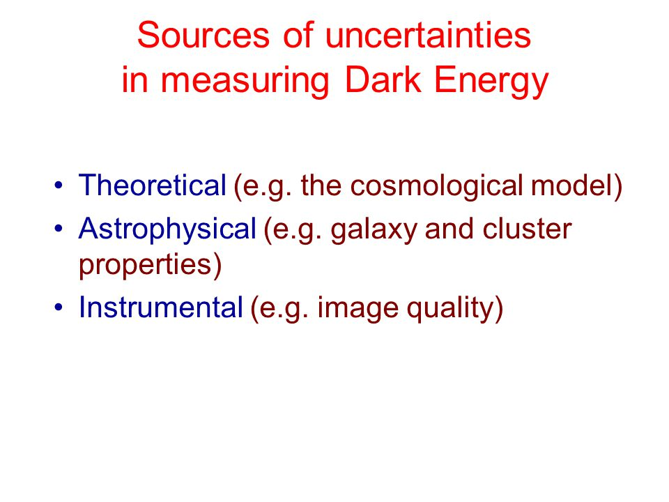 Sources of uncertainties in measuring Dark Energy Theoretical (e.g.